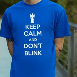 Camiseta Unisex KEEP CALM AND DON'T BLINK